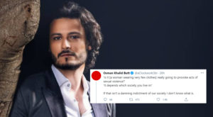 Actor Osman Khalid Butt has expressed that he is upset as Prime Minister Imran Khan once again blamed women for causing rape in the country instead of addressing the actual way to protect women of the country.